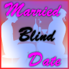Married Blind Date